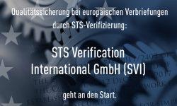 Die STS Verification International GmbH (SVI) geht an den Start